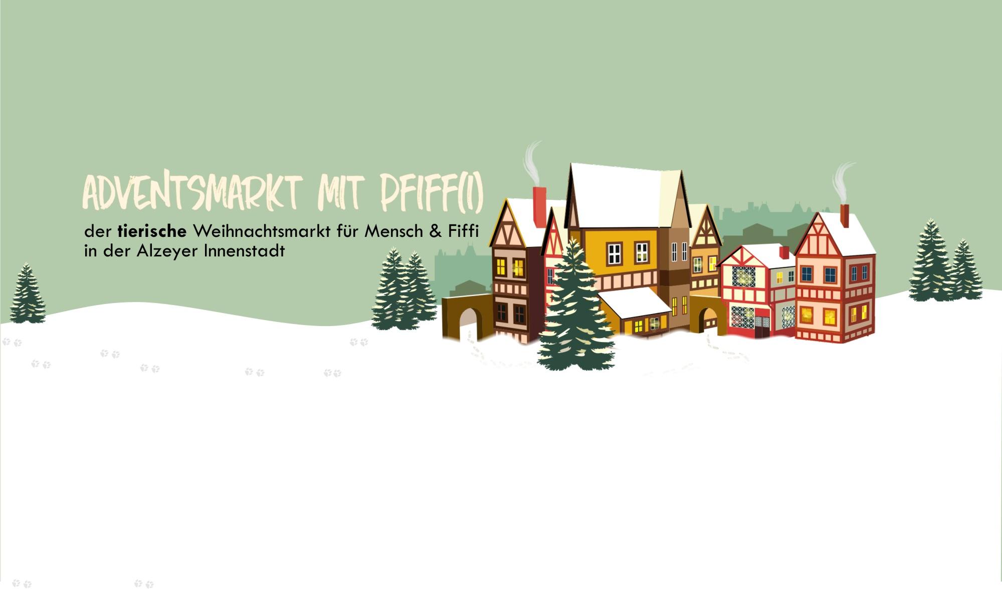 Adventsmarkt mit Pfiff(i)